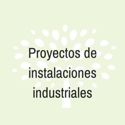 proyectos instalacion industrial